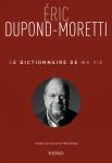 Eric Dupont Moretti;Petite Maison Nice; prix littéraire; mai 2018; littérature française