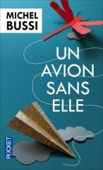 michel bussi,comme un avion sans elle,roman,polar,jprix maison de la presse,idées cadeaux noel,livre français 2013