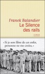 silence des rails, flammarion, franck balandier